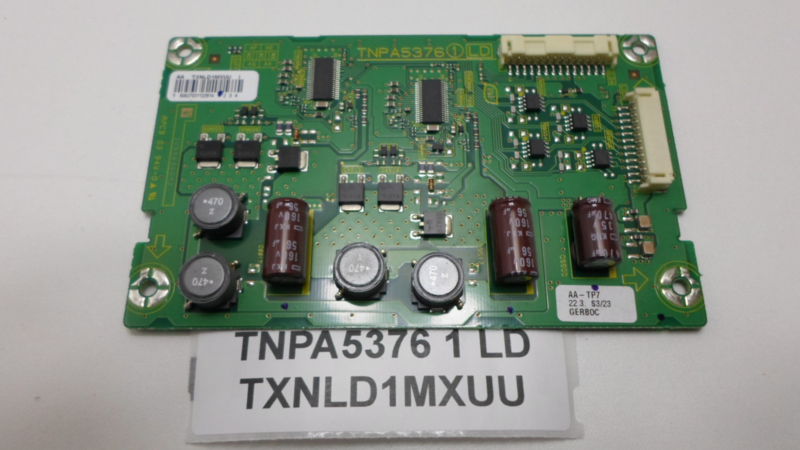 LED DRIVER BOARD  TNPA5376 1 LD  TXNLD1MXUU PANASONIC