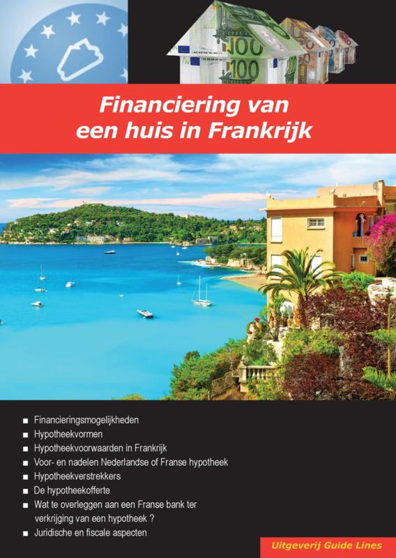 Dossier financiering van een huis in Frankrijk