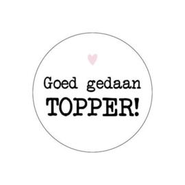 """Sticker """"Goed gedaan Topper!"""""""