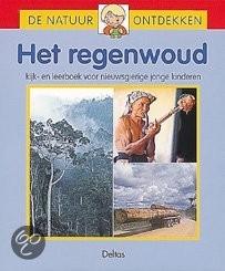 De natuur ontdekken, Het regenwoud [B0112]