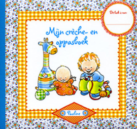 Pauline Oud Mijn creche- en oppasboek [W1/2]