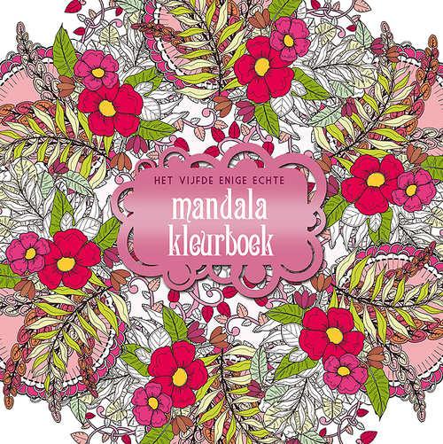 Het vijfde enige echte Mandalakleurboek [BK/1/5]
