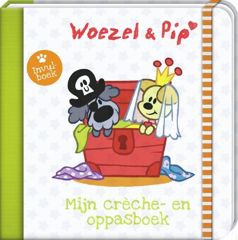 Woezel en Pip Mijn crèche- en oppasboek [W1/2]