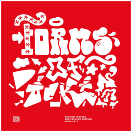 Forms Of Rockin' : Graffiti Letters and Popular Culture