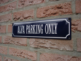 ALFA PARKING ONLY