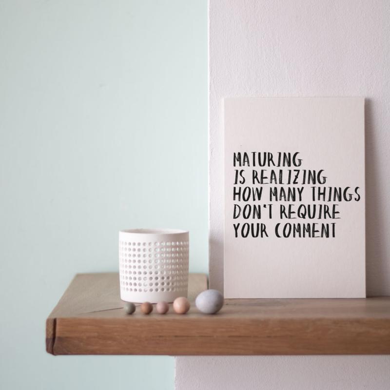 Quoteprent | Maturing