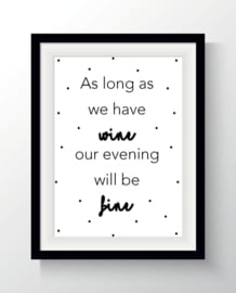 As long as we have ...