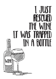 I just rescued the wine