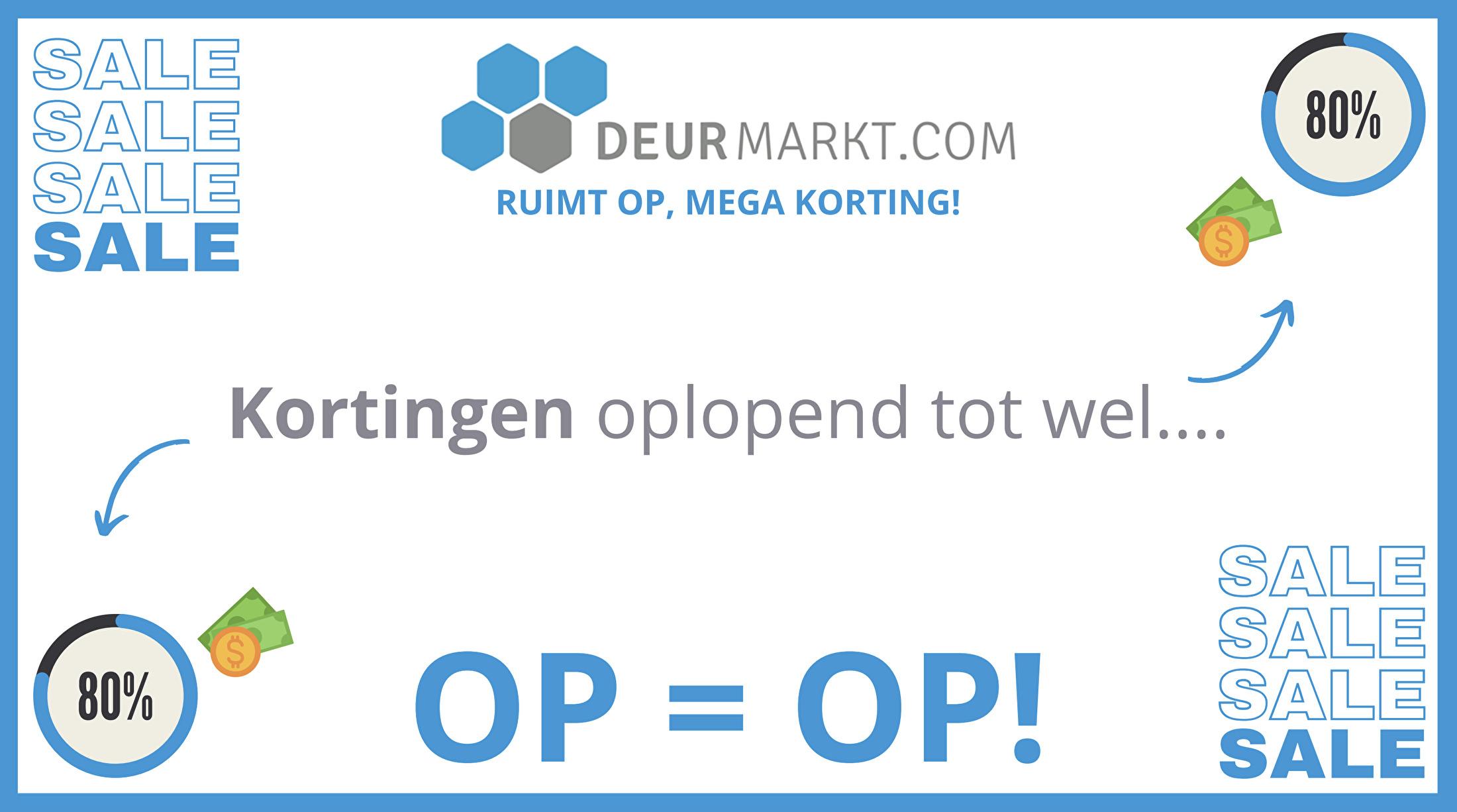 OPRUIMKELDER DEURMARKT! MEGA KORTING %