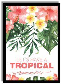 Poster 'Let's have a Tropical Summer' 21 X 29,7 cm A4