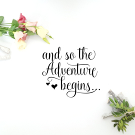 Tekststicker 'And so the adventure begins...'