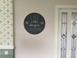Muursticker 'Life is better when you're laughing' - rond