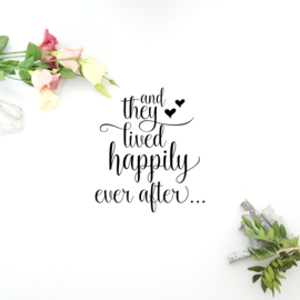 Tekststicker 'And they lived happily ever after..'
