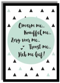 Poster 'Omarm me...' 21 X 29,7 cm A4 - VINTAGE GROEN