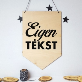 Houten banner 'Eigen tekst'
