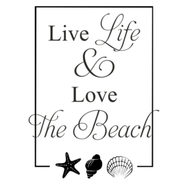 Muursticker Live Life & Love the Beach