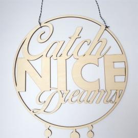 Houten tekst 'Catch nice dreams'