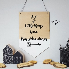 Houten banner / tekstbord 'Little boys have big adventures'