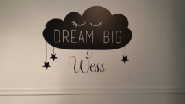 Muursticker 'Dream big met eigen naam'