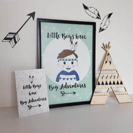 Poster 'Little Boys have big adventures' 21 X 29,7 cm A4