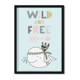 Poster 'Wild and Free'