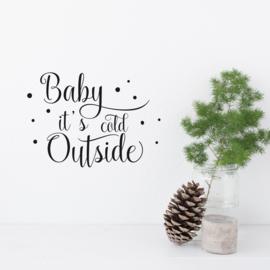Tekststicker 'Baby it's cold outside' 20 x 28 cm