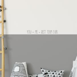 Muurtekst 'You + Me = Best Team Ever' - 55 cm