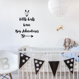 Muursticker 'Little Girls have big Adventures'