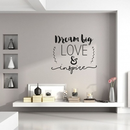 Muursticker 'Dream big, Love & Inspire'