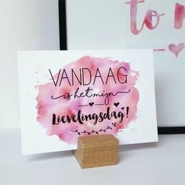 Postkaart / Interieurkaart 'Vandaag is het mijn lievelingsdag!'