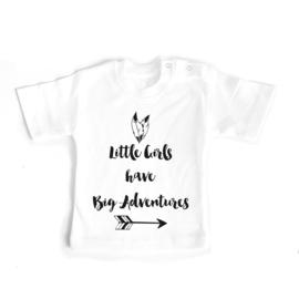 T-shirt Little Girls have big Adventures
