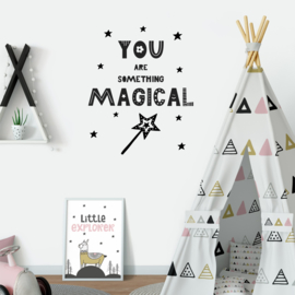 Muursticker 'You are something magical'