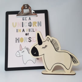 Poster 'Be a unicorn in a field of horses'