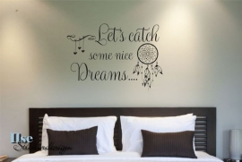 Muursticker 'Let's catch some nice dreams'