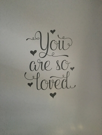 Muursticker 'You are so loved'