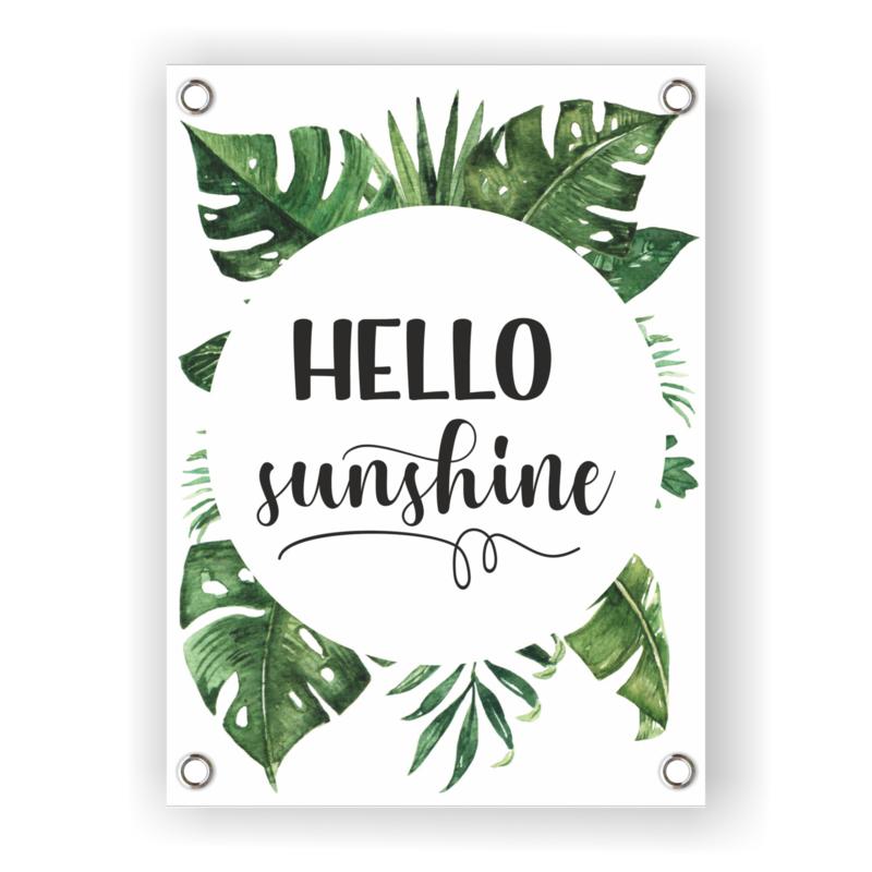 Tuinposter 'Hello Sunshine'