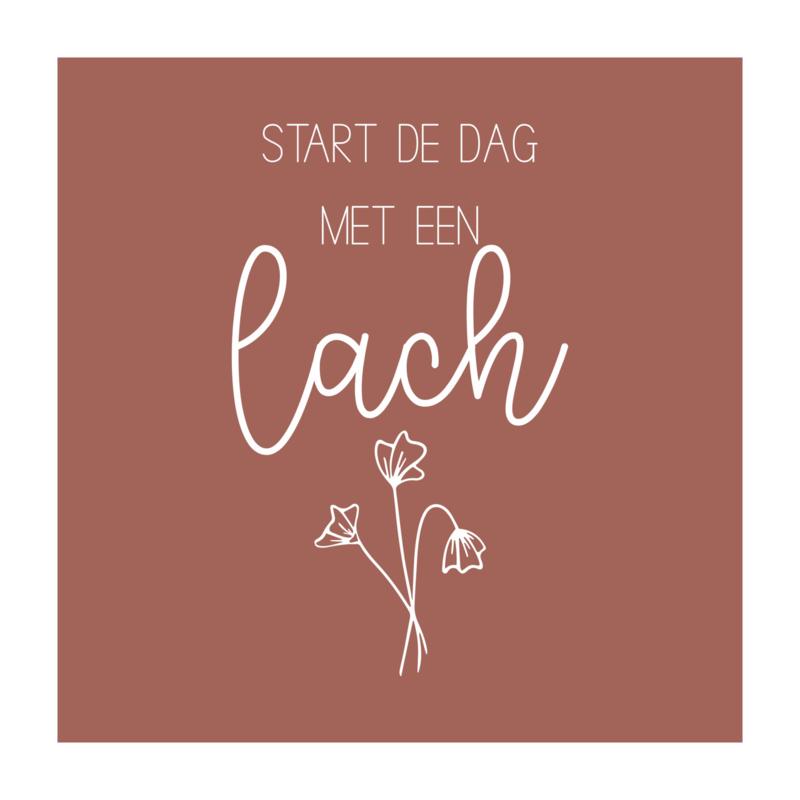 Vierkant 'Start de dag met een lach'