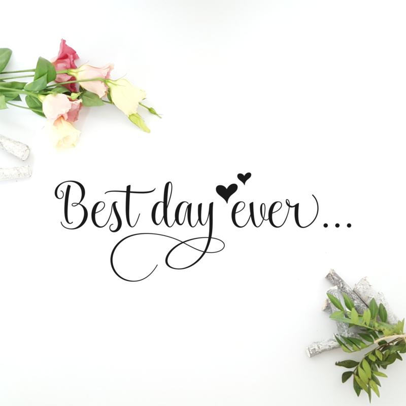 Tekststicker 'Best day ever'