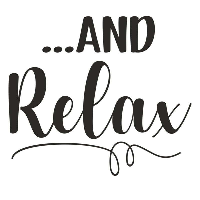 Muursticker '...and Relax'