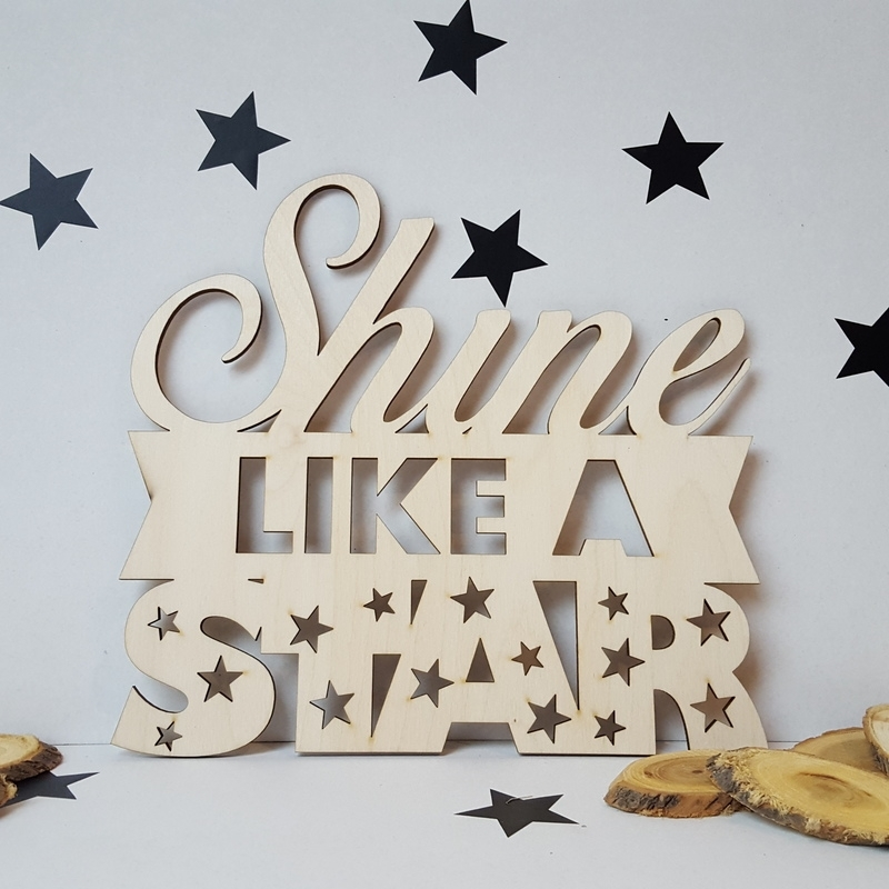 Houten tekst 'Shine like a star'