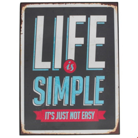 Rex London Vintage metal sign Life is simple..