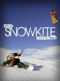 Snowkite: How to Snowkite (instructiefilm)