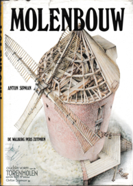 Molenbouw - Anton Sipman