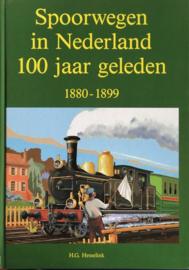 Spoorwegen in Nederland 100 jaar geleden - H.G. Hesselink