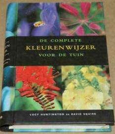De complete kleurenwijzer voor de tuin - Lucy Huntington
