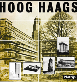 Hoog Haags - Victor Freijser e.a.
