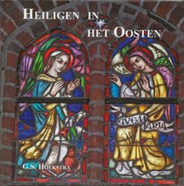 Heiligen in het oosten - G.S. Hoekstra