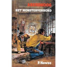 Arendsoog Het monsterverbond Nummer 58 - P. Nowee