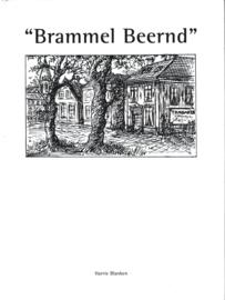 Brammel Beernd - Harrie Blanken
