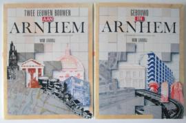 Twee eeuwen bouwen aan Arnhem + Gebouwd in Arnhem - Wim Lavooij
